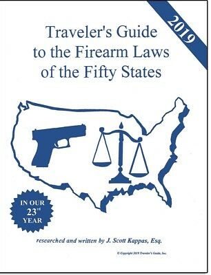 PREORDER- 2019 NEW!! Traveler's Guide To Firearms Laws Of The 50 States -
