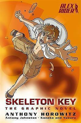 Alex Rider Graphic Novel 3: Skeleton Key by Yuzuru, Johnston, Horowitz, Kanako (