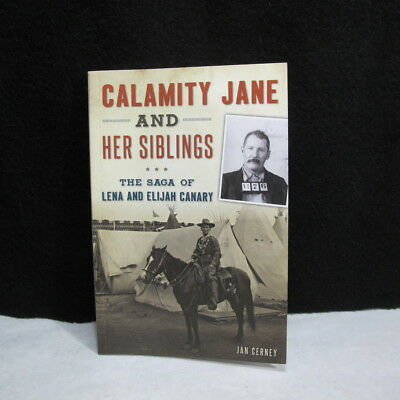 Calamity Jane And Her Siblings Saga Of Lena & Elijah Canary ~ Idaho Connections