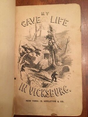 RARE 1864 My Cave Life in Vicksburg, Civil War Women Wife Confederate Officer VA