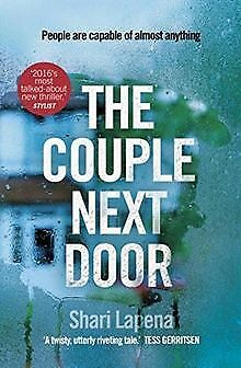 The Couple Next Door by Lapena, Shari | Book | condition good