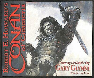 Conan of Cimmeria Drawing and Sketches by Gary Gianni