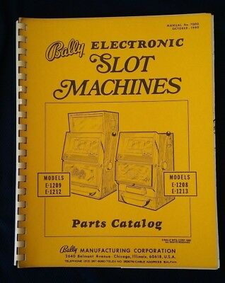 BALLY ELECTRONIC SLOT MACHINE PARTS CATALOG E-1209,1212 & E-1208, 1213-Original