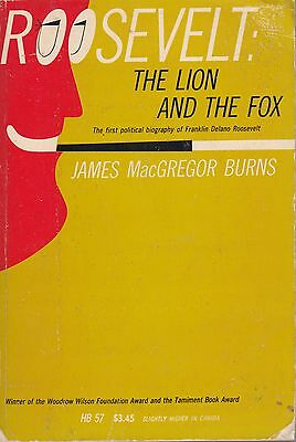 Roosevelt: the Lion and the Fox- James M. Burns...