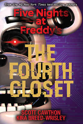The Fourth Closet (Five Nights at Freddy's) by Scott Cawthon (2018, eBooks)