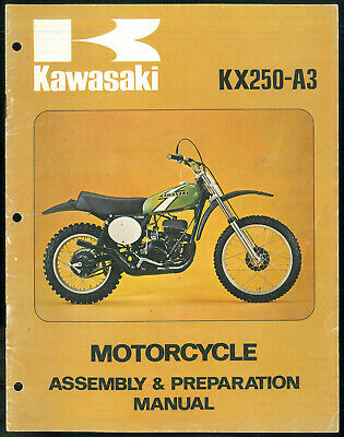 Manual KAWASAKI KX 250 A3 Assembly & Préparation 1975 - 1976 Manuel de Montage