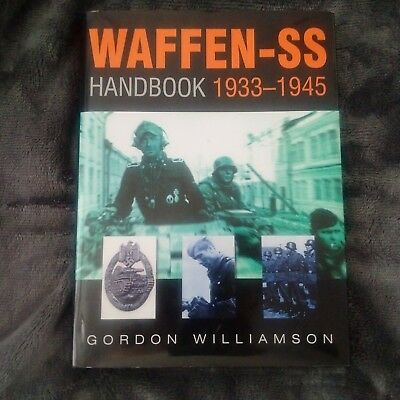 Waffen-SS Handbook 1933-1945 by Gordon Williamson (Hardback, 2003)