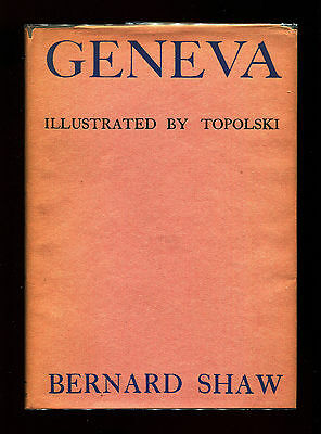 GENEVA by George Bernard Shaw 1939 1st edition hardcover with dust jacket
