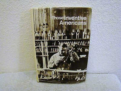 Vintage 1971 Those Inventive Americans National Geographic Society Hardback Book