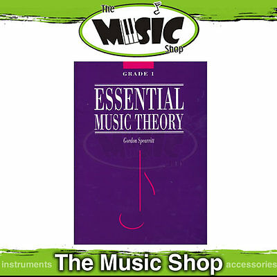 New Essential Music Theory Grade 1 Book by Dr Gordon Spearritt