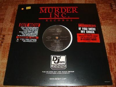Murder Inc pres The Murderers : If you were my chick/Somebody's gonna die VINYL