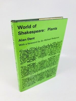 World Of Shakespeare: Plants Alan Dent sir Michael Redgrave 0800863135