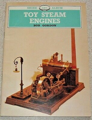 Toy Steam Engines. B. Gordon. Illustrated guide, inc. types & makers & retailers