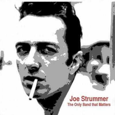 Joe Strummer: The Only Band That Matters =CD=