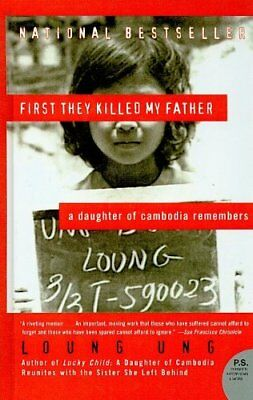 NEW - First They Killed My Father: A Daughter of Cambodia Remembers