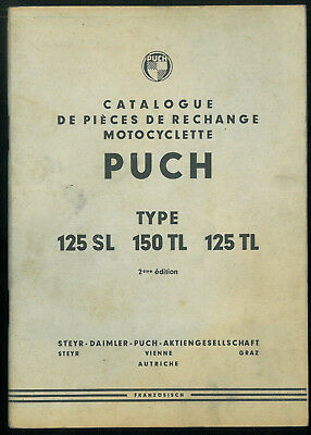 ORIGINAL Catalogue de Pièces PUCH 125 SL - 150 TL - 125TL Parts List en Français