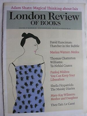 LONDON REVIEW OF BOOKS Dec 2015 Margaret Thatcher John le Carré Ian Fleming ISIS