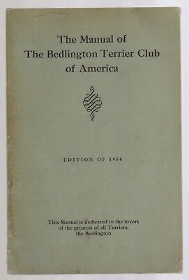 The Manual Of The Bedlington Terrier Club Of America Vintage Dog Book 1950 Illus