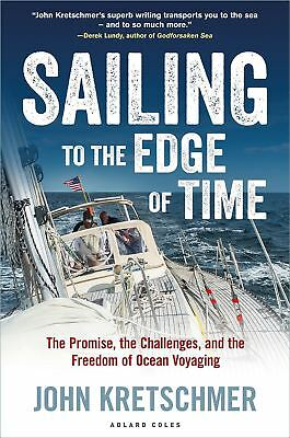 Sailing to the Edge of Time by John Kretschmer