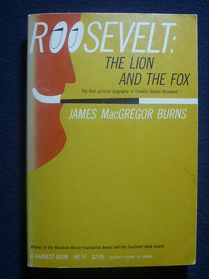 Roosevelt, the Lion and the Fox [Paperback] by burns, james
