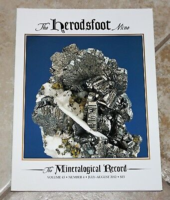 Mineralogical Record Vol. 43 No. 4 July-August 2012 The Herodsfoot Mine