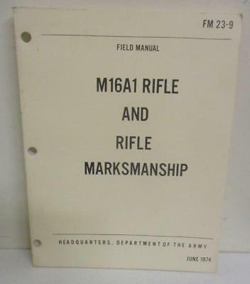Army Field Manual FM 23-9: M16A1 Rifle & Rifle Marksmanship 1974 Vietnam War Era