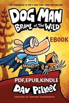 Dog Man: Brawl of the Wild✔️by Dav Pilkey✔️ [EB00K]✔️[PDF,EPUB,KINDLE]