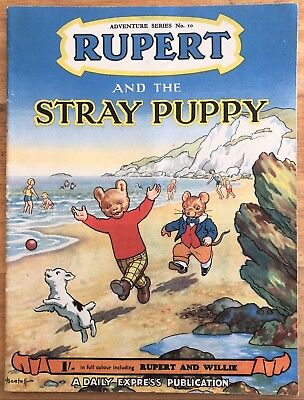 RUPERT Adventure Series No 10 The Stray Puppy Pub August 1951 FINE JANUARY SALE!