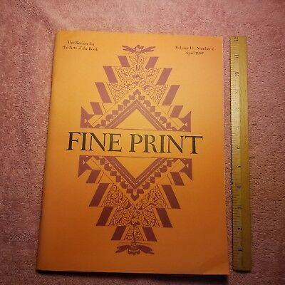 FINE PRINT The Review For The Arts Of The Book - APRIL 1987 VOL 13 #2 -FreeSHIP