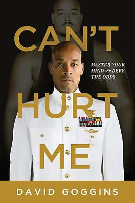 Cant Hurt Me Master Your Mind and Defy the Odds by David Goggins Paperback NEW