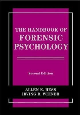 The Handbook of Forensic Psychology (Wiley Series on Personality Processes)