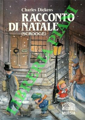 DICKENS Charles - Racconto di Natale (Scrooge) .
