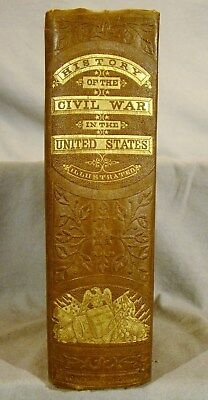 Schmucker The History of The Civil War of the United States First ed 1865 Plates