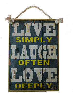 Country Printed Quality Wooden Sign LIVE SIMPLY LAUGH OFTEN LOVE DEEPLY Plaqu...