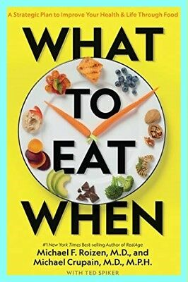 What to Eat When✔️by Michael Crupain and Michael Roizen✔️EB00K✔️PDF,EPUB,KINDLE