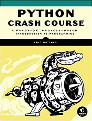 Python Crash Course: A Hands-On, Project-Based Introduction to Programming [PDF]