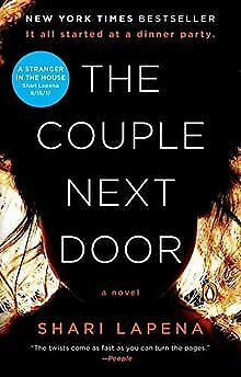 The Couple Next Door: A Novel by Lapena, Shari | Book | condition good