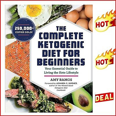 The Complete Ketogenic Diet for Beginners Your Essential Keto Lifestyle Cookbook