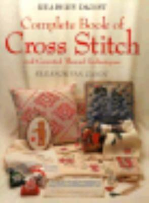 The Complete Book of Cross Stitch by Eleanor Van Zandt (1994, Hardcover)