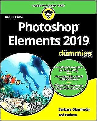 Photoshop Elements 2019 For Dummies by Barbara Obermeier, Ted Padova--E-B00K-PDF