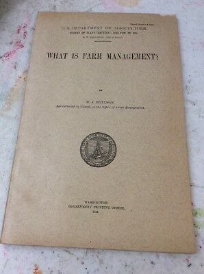 US DEPARTMENT OF AGRICULTURE FARMERS BULLETIN What Is Farm Management Oct 2 1912
