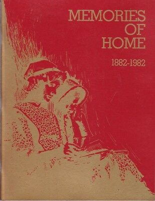 Memories of Home 1882-1982: A Pictorial History of the Town of Gladstone 848934