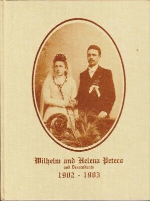 Lenore Peters: Wilhelm and Helena Peters and Descendants 1902-1983. 985571