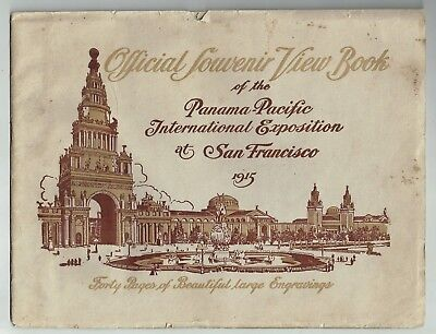 1915 Official Souvenir View Book Of Panama-Pacific International Exposition Ca.!