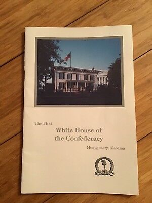 Southern history book:  The first White House of the Confederacy - Montgomery AL