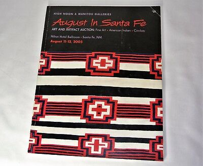 Manitou Galleries Art and Artifact American Indian Cowboy Auction Catalog 2005