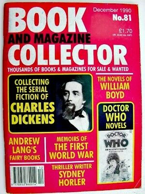 BOOK & MAGAZINE COLLECTOR Dec 1990 No 81 Doctor Who Charles Dickens William Boyd