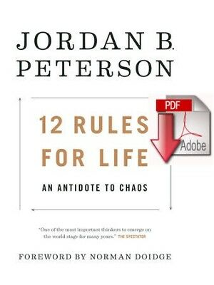 12 Rules for Life - An Antidote to Chaos by Jordan B. Peterson - PDF