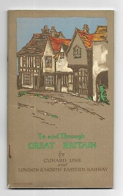~1927 To And Through GREAT BRITAIN CUNARD LINE LONDON & NORTH EASTERN RAILWAY il