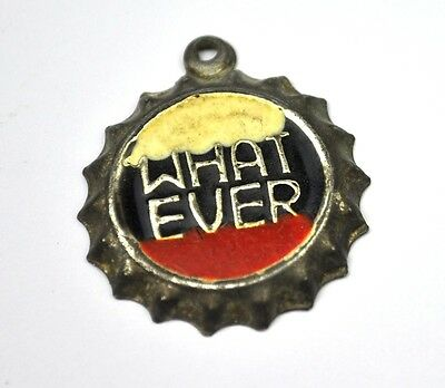 "Vintage ""What Ever"" Kronkorken USA Bottle Cap Anhänger Charm Whatever"